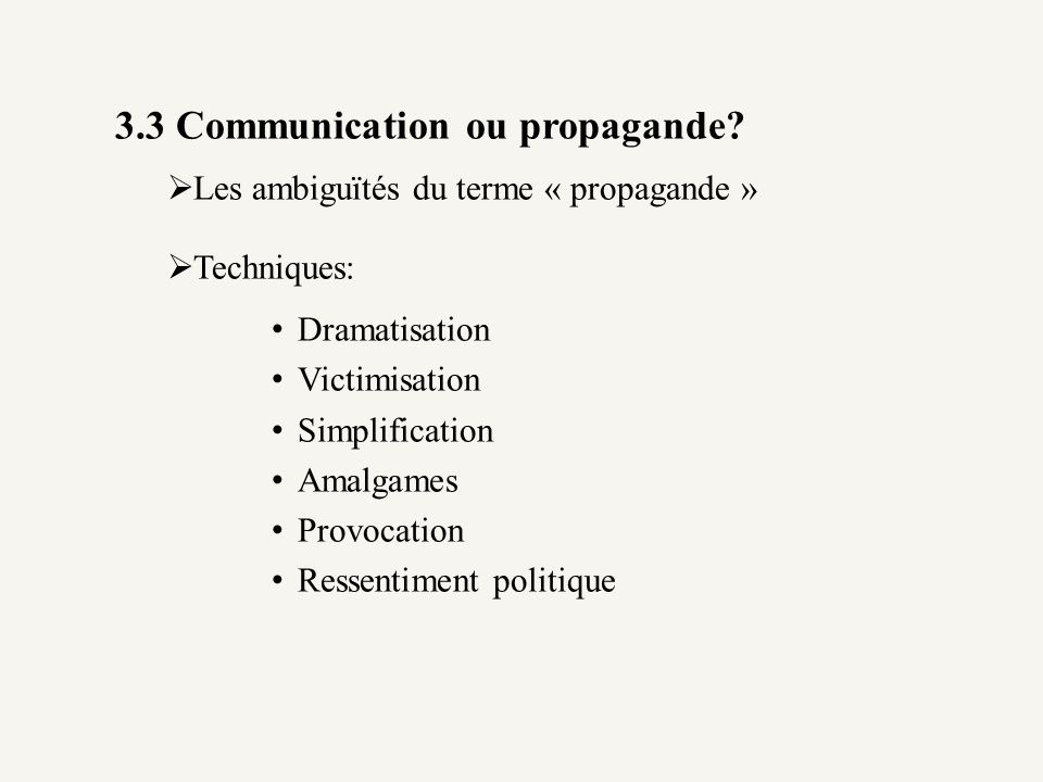 3.3 Communication ou propagande