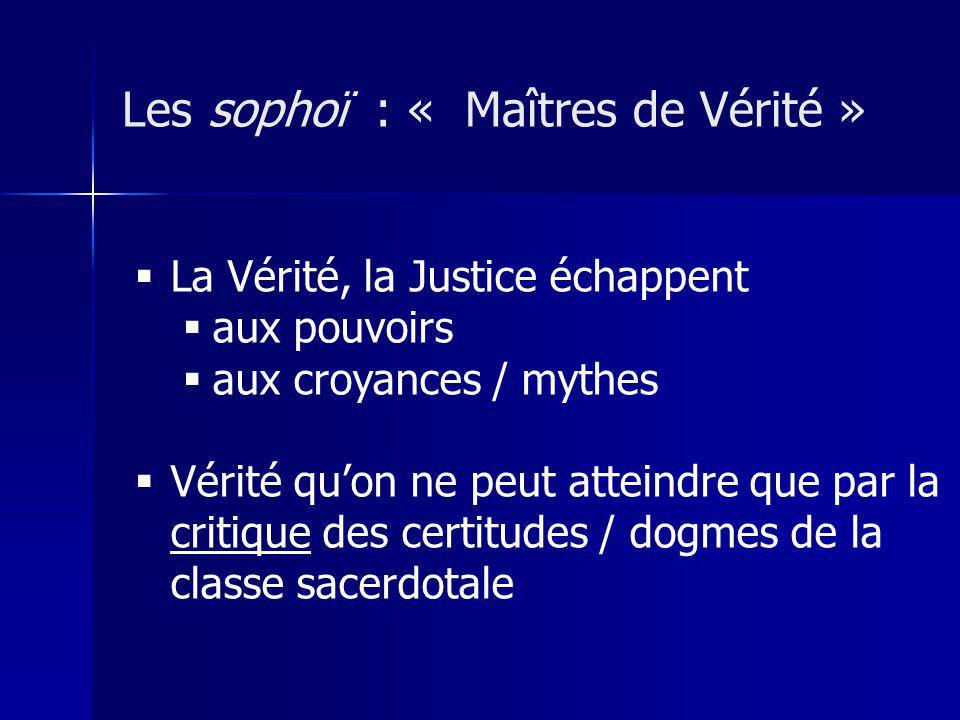 Les sophoï : « Maîtres de Vérité »