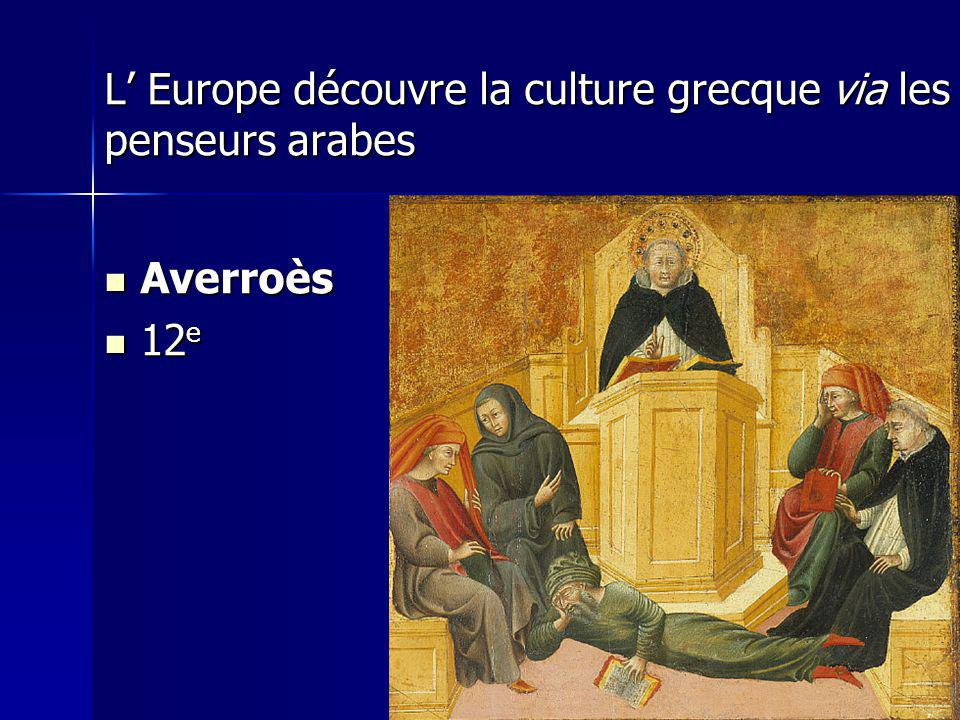 L' Europe découvre la culture grecque via les penseurs arabes