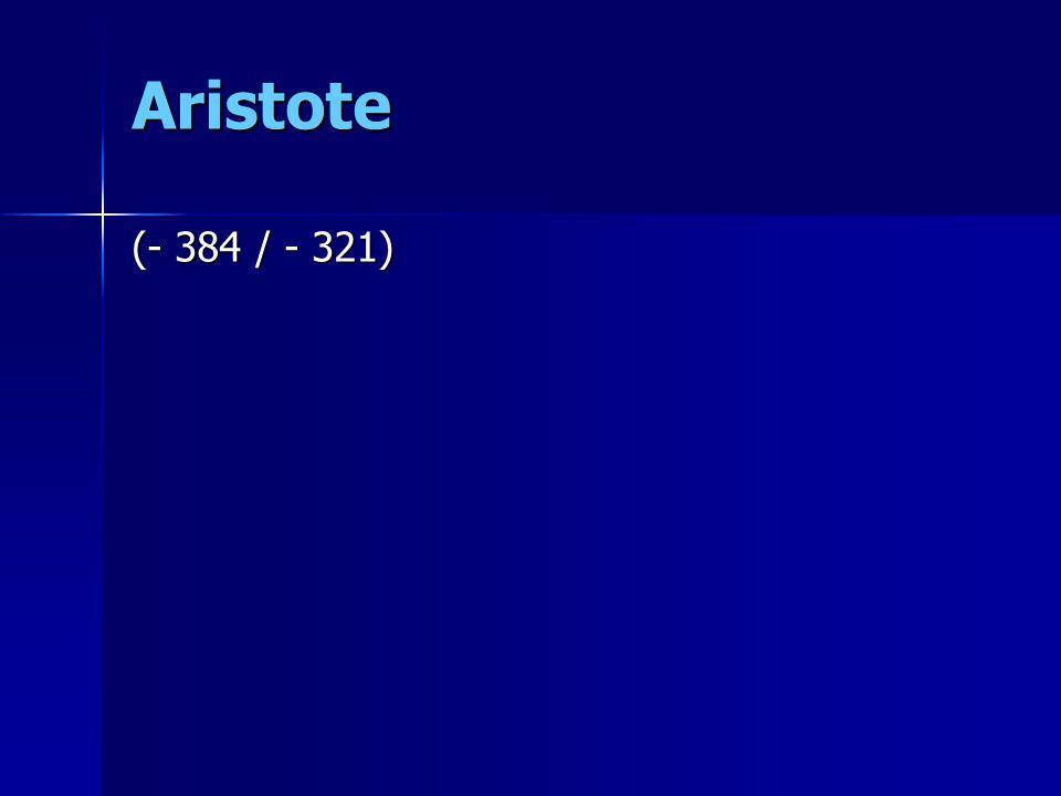 Aristote (- 384 / - 321)