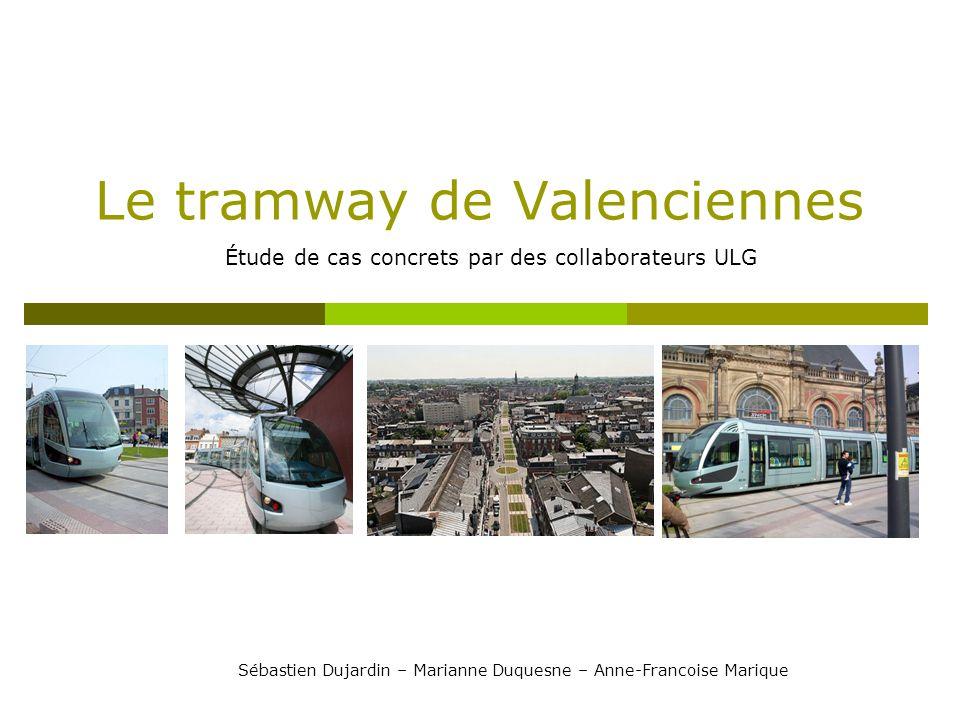 Le tramway de Valenciennes