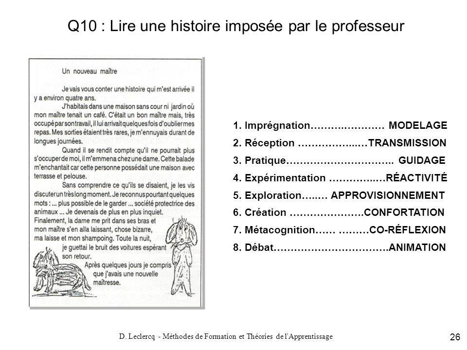 Q10 : Lire une histoire imposée par le professeur