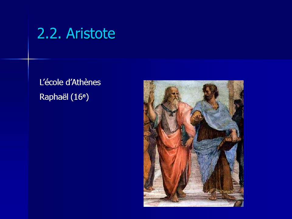 2.2. Aristote L'école d'Athènes Raphaël (16e)
