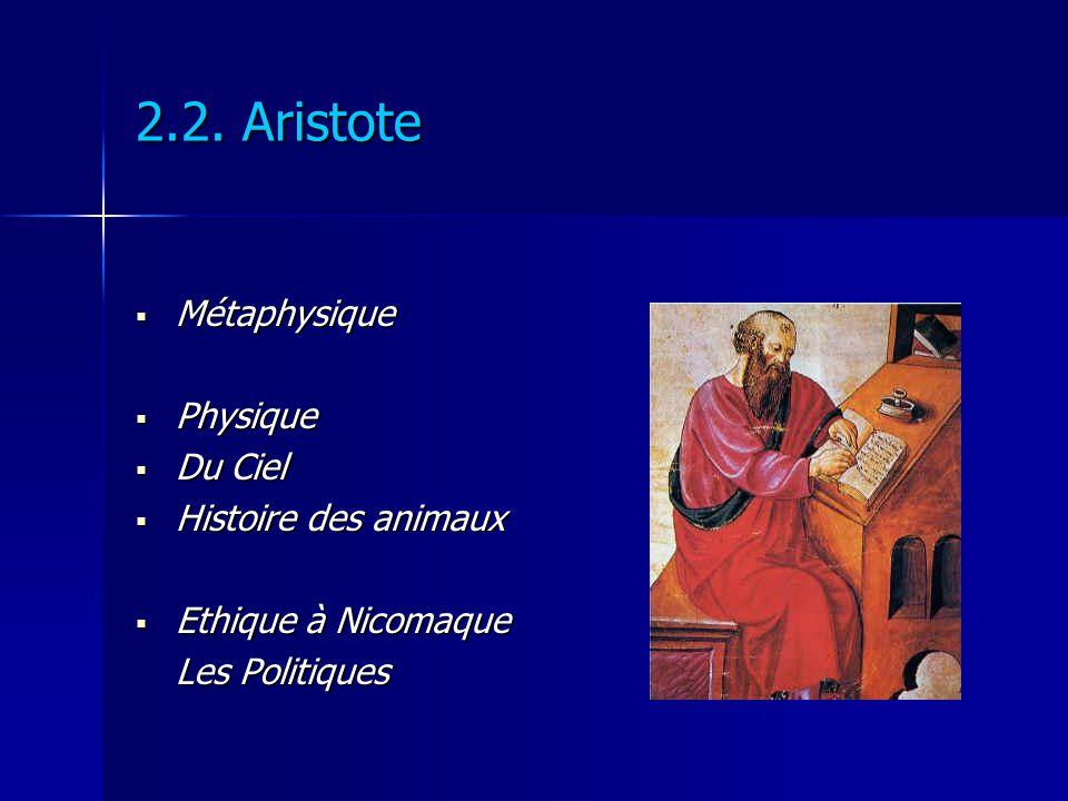 2.2. Aristote Métaphysique Physique Du Ciel Histoire des animaux