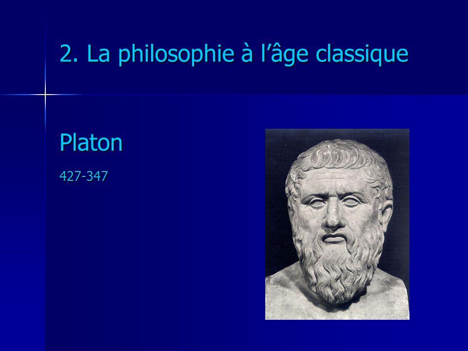 2. La philosophie à l'âge classique