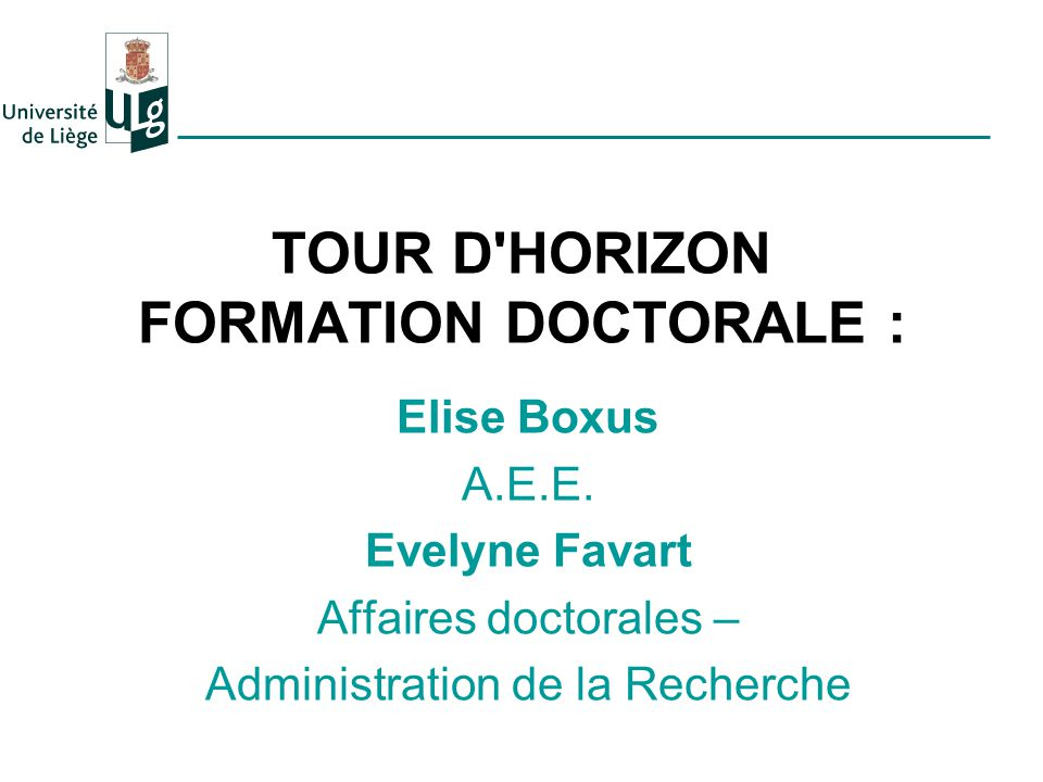 TOUR D HORIZON FORMATION DOCTORALE :