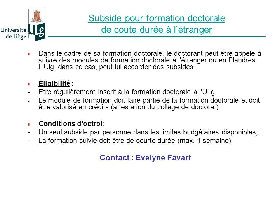 Subside pour formation doctorale de coute durée à l'étranger