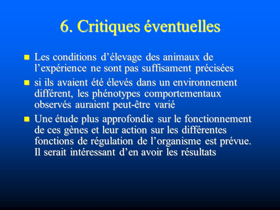 6. Critiques éventuelles