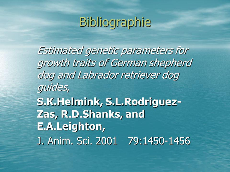 Bibliographie Estimated genetic parameters for growth traits of German shepherd dog and Labrador retriever dog guides,