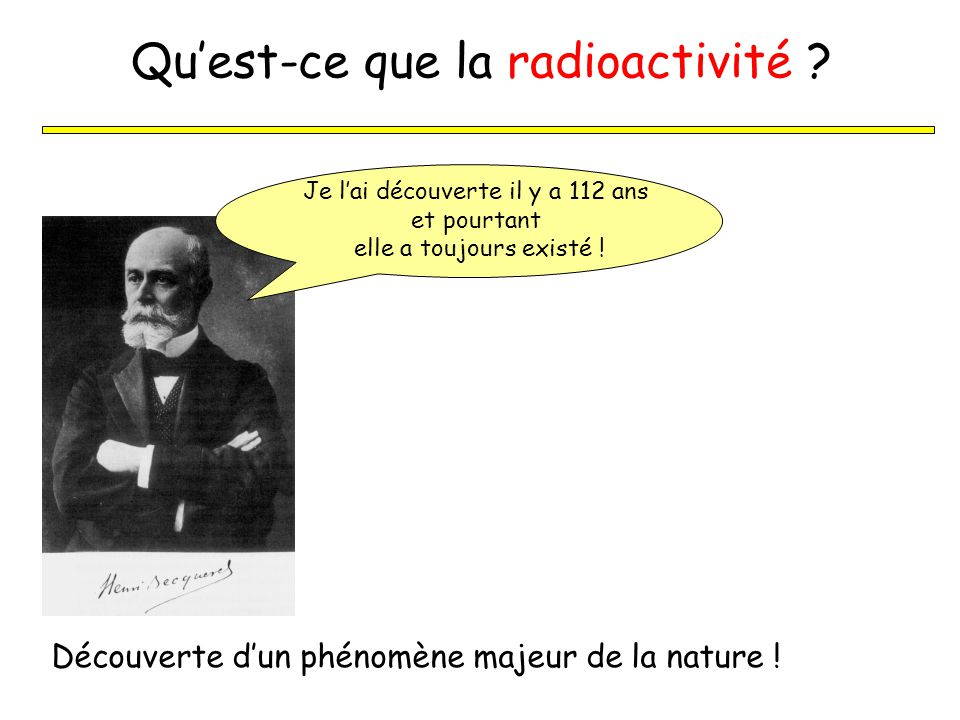 Qu'est-ce que la radioactivité