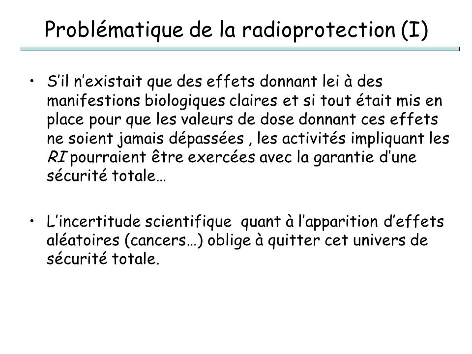 Problématique de la radioprotection (I)