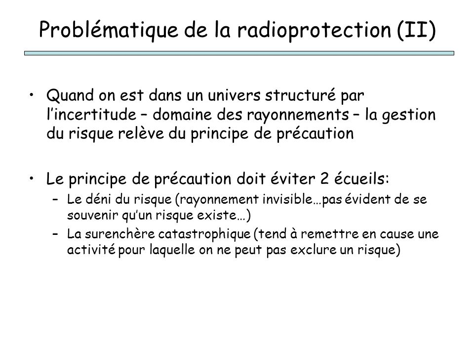 Problématique de la radioprotection (II)