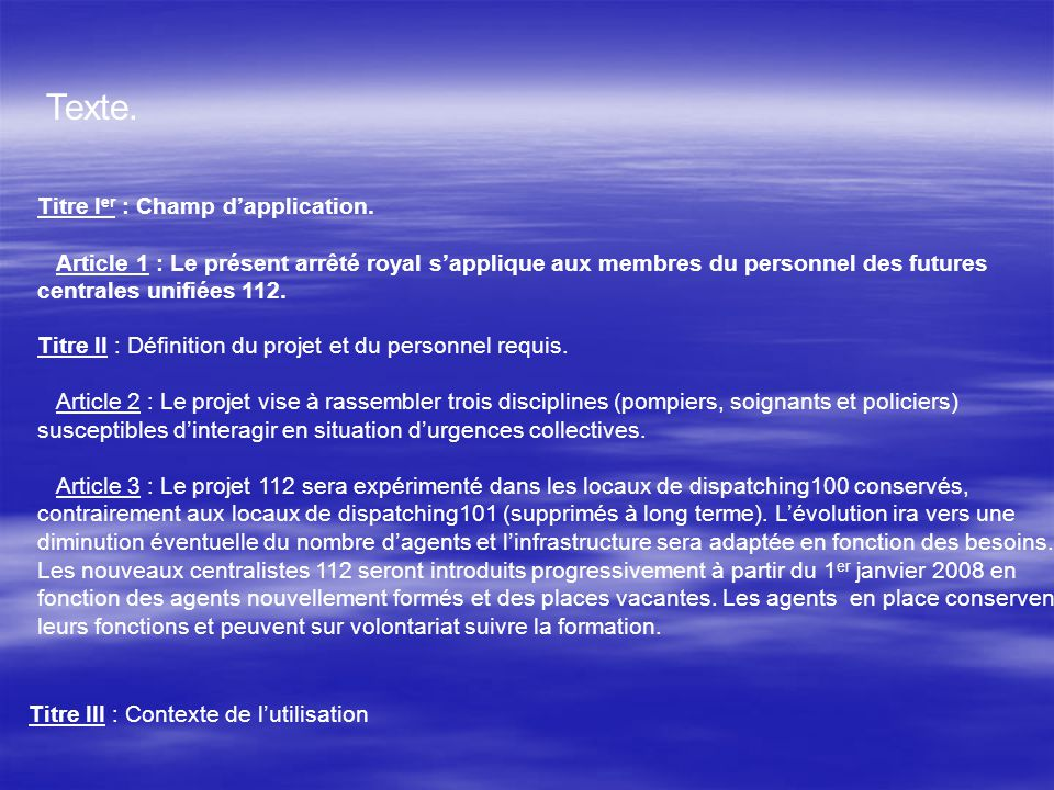 Texte. Titre Ier : Champ d'application.