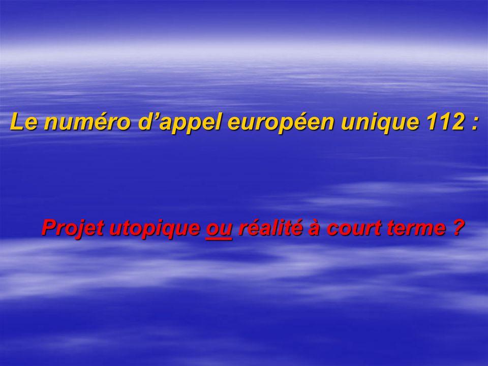 Le numéro d'appel européen unique 112 :
