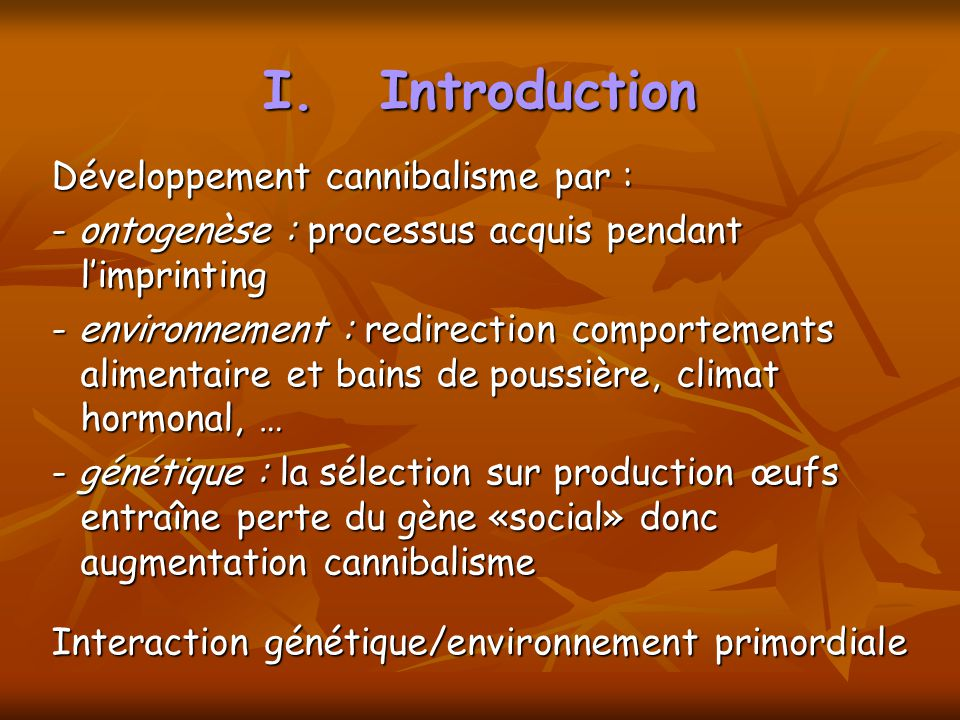Introduction Développement cannibalisme par :