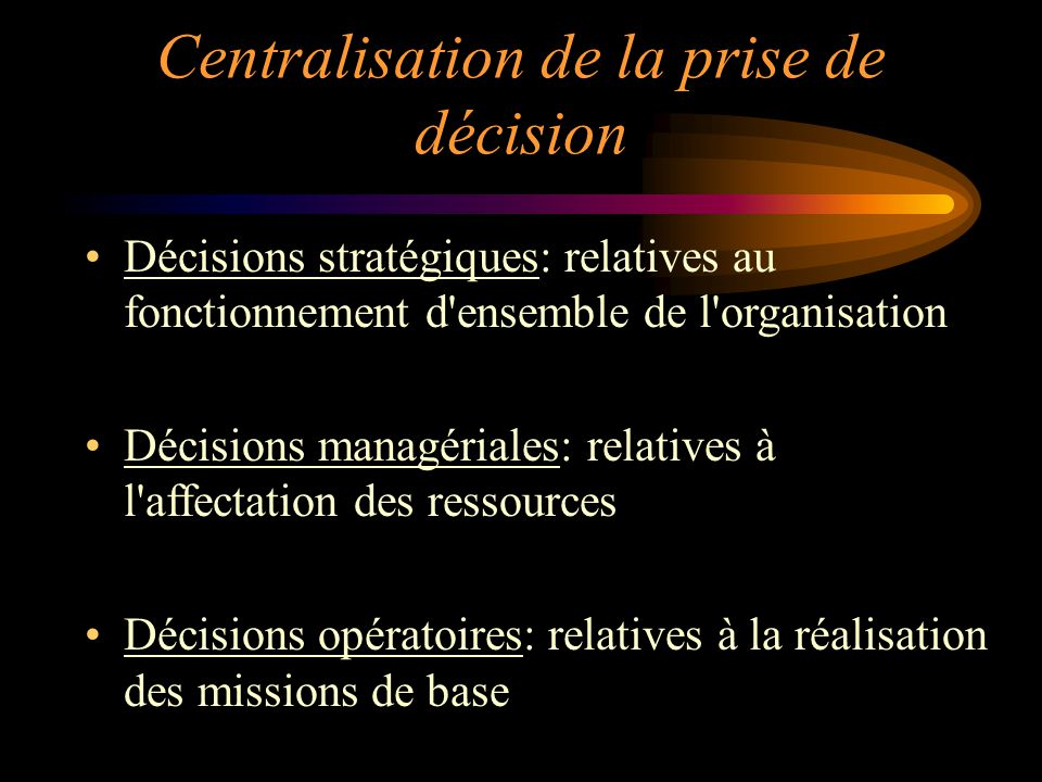 Centralisation de la prise de décision