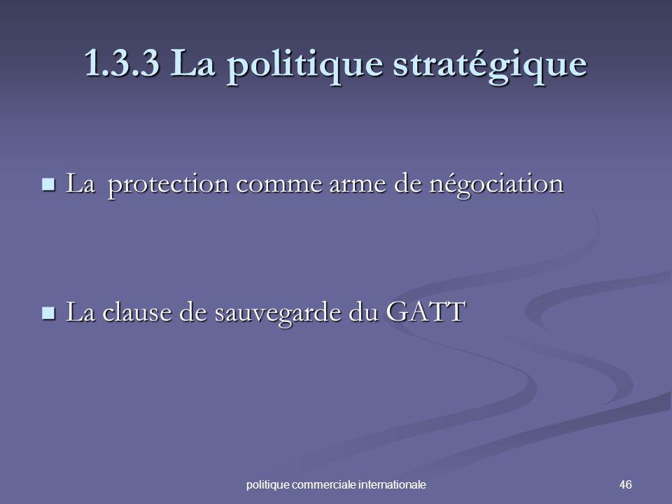 1.3.3 La politique stratégique