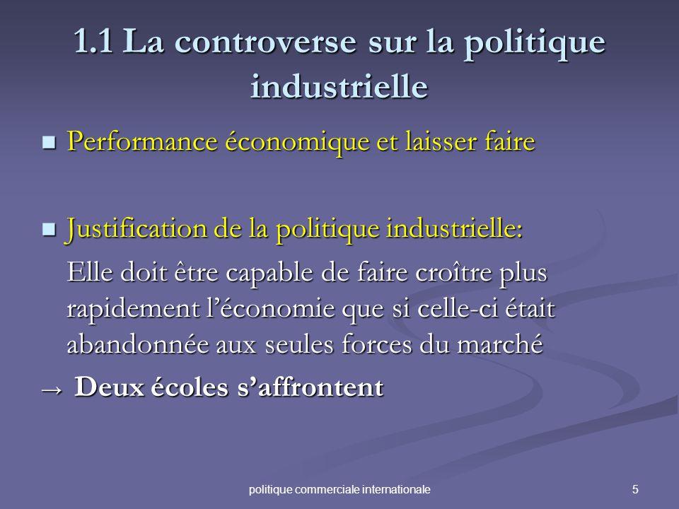 1.1 La controverse sur la politique industrielle