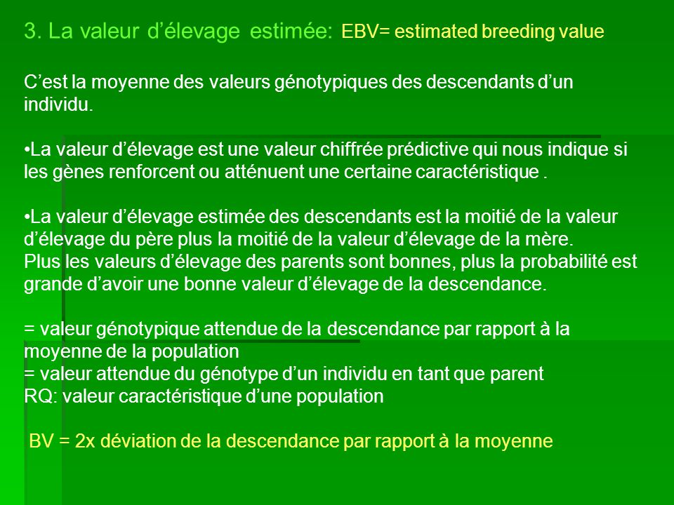 3. La valeur d'élevage estimée: EBV= estimated breeding value