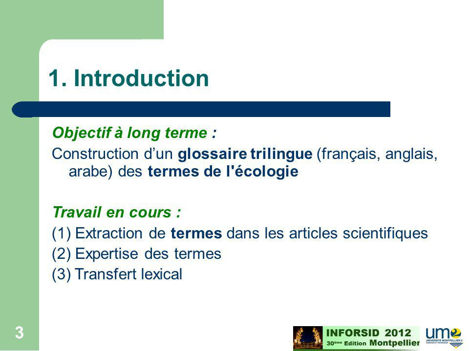 1. Introduction Objectif à long terme :