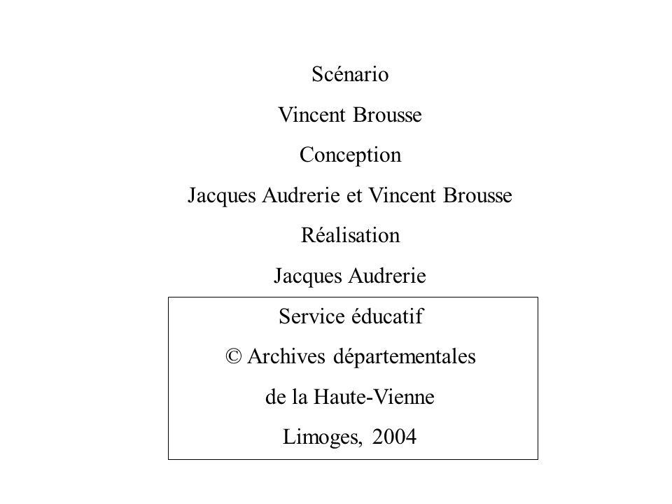 Jacques Audrerie et Vincent Brousse Réalisation Jacques Audrerie
