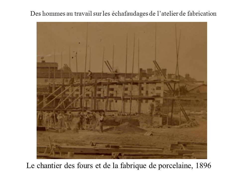 Le chantier des fours et de la fabrique de porcelaine, 1896