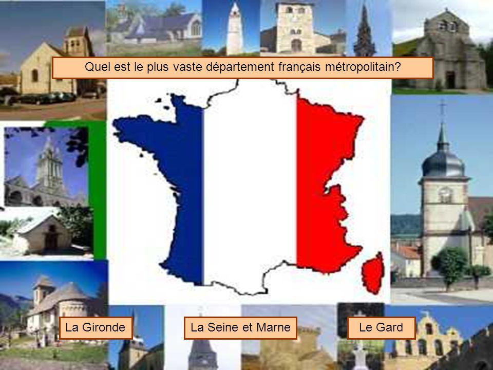 Quel est le plus vaste département français métropolitain
