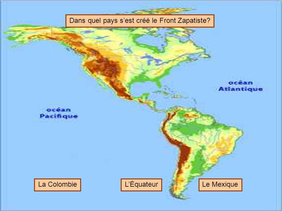 Dans quel pays s'est créé le Front Zapatiste