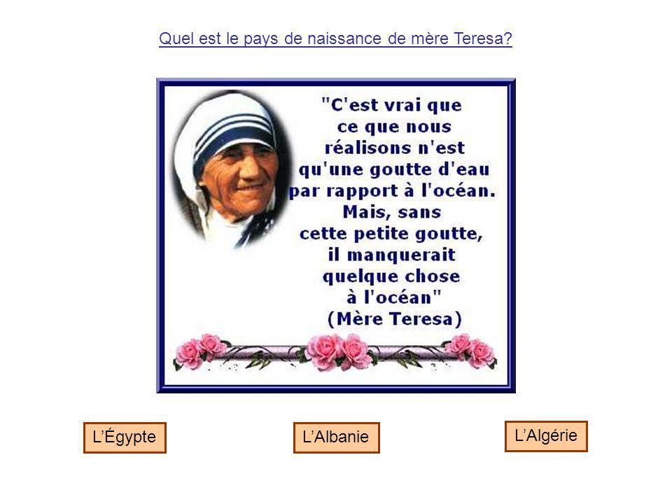 Quel est le pays de naissance de mère Teresa
