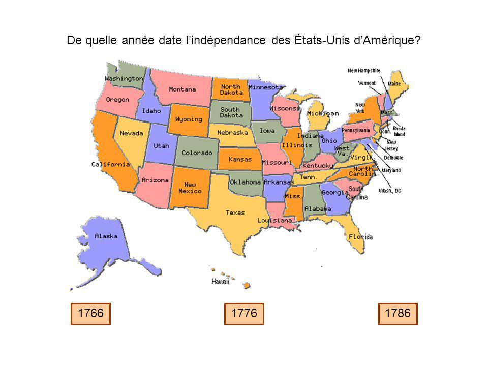 De quelle année date l'indépendance des États-Unis d'Amérique