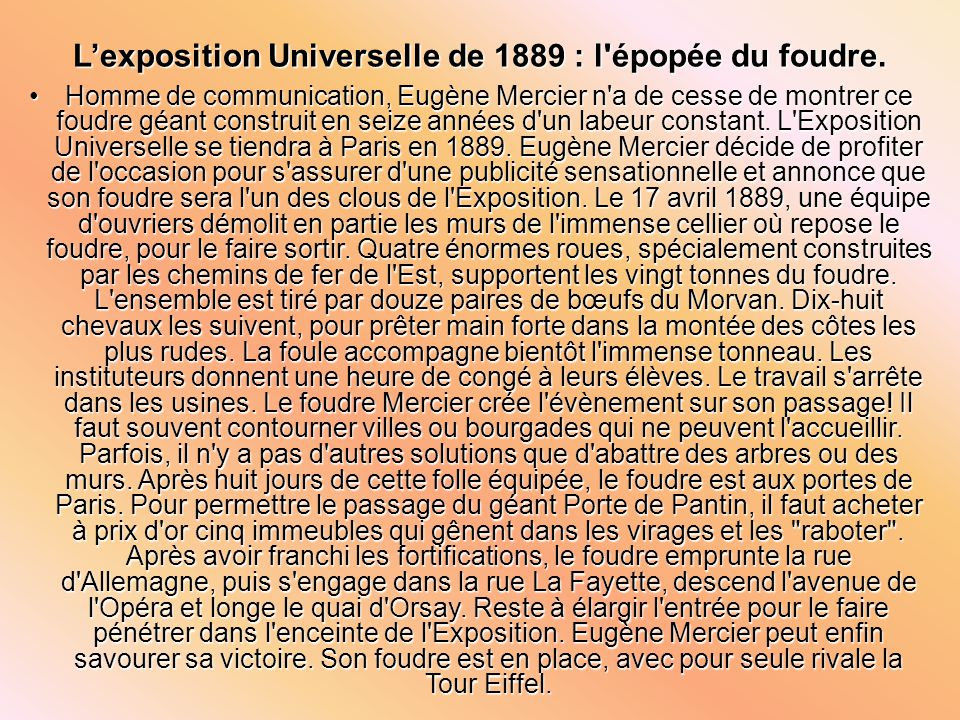 L'exposition Universelle de 1889 : l épopée du foudre.