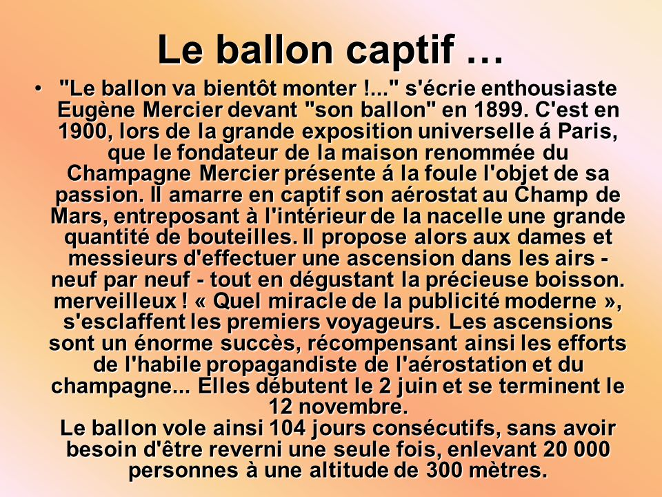 Le ballon captif …