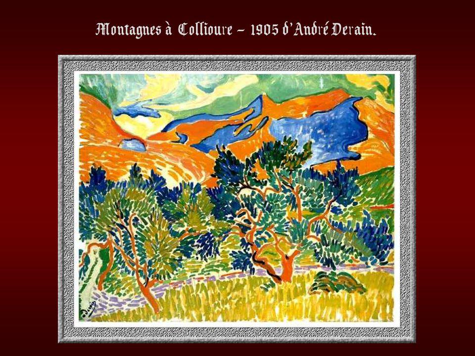 Montagnes à Collioure – 1905 d'André Derain.