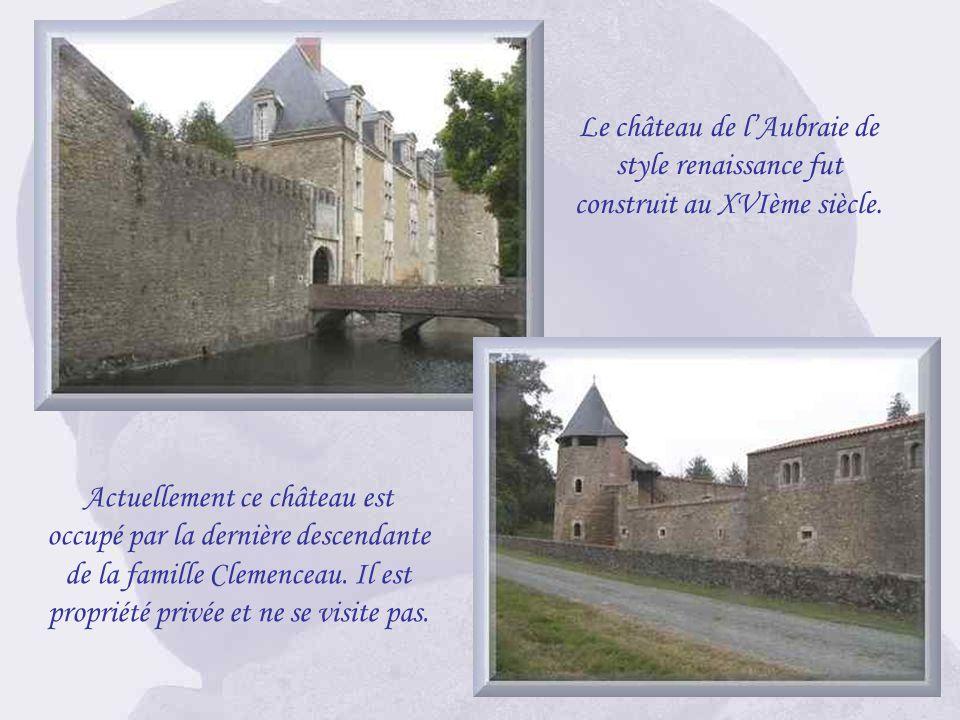 Le château de l'Aubraie de style renaissance fut construit au XVIème siècle.