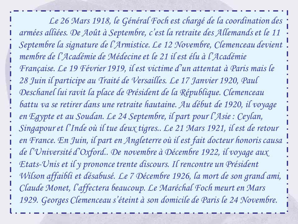 Le 26 Mars 1918, le Général Foch est chargé de la coordination des armées alliées.