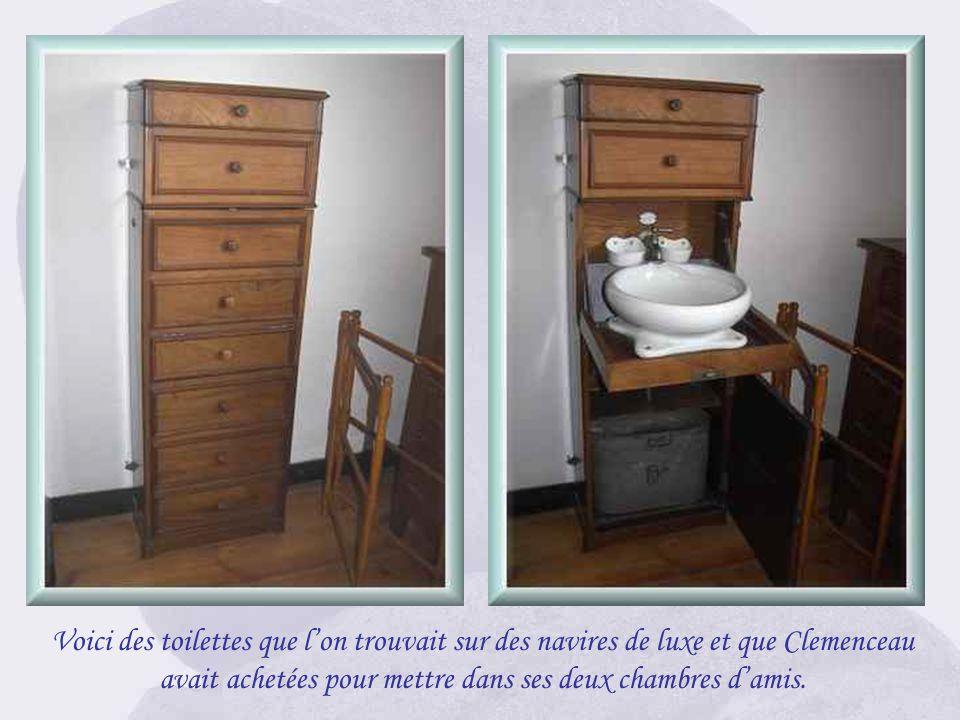 Voici des toilettes que l'on trouvait sur des navires de luxe et que Clemenceau avait achetées pour mettre dans ses deux chambres d'amis.