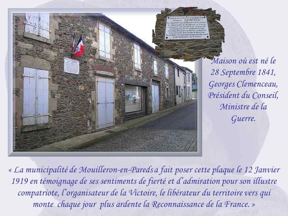 Maison où est né le 28 Septembre 1841, Georges Clemenceau, Président du Conseil, Ministre de la Guerre.