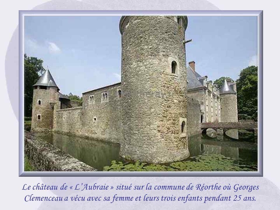 Le château de « L'Aubraie » situé sur la commune de Réorthe où Georges Clemenceau a vécu avec sa femme et leurs trois enfants pendant 25 ans.