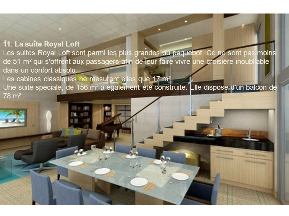 11. La suite Royal Loft