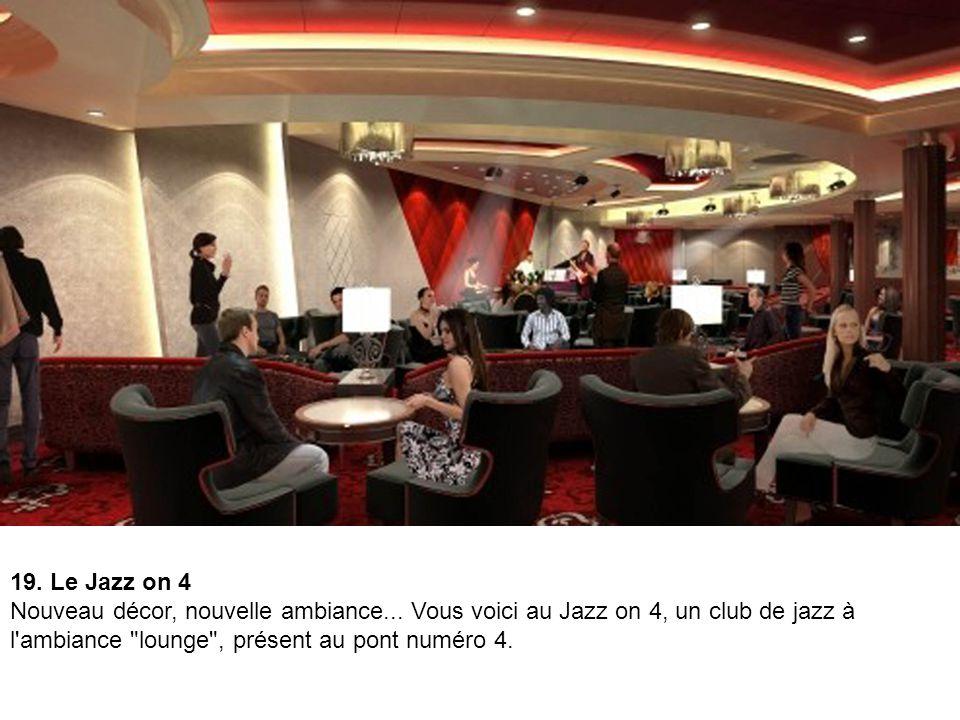 19. Le Jazz on 4 Nouveau décor, nouvelle ambiance...