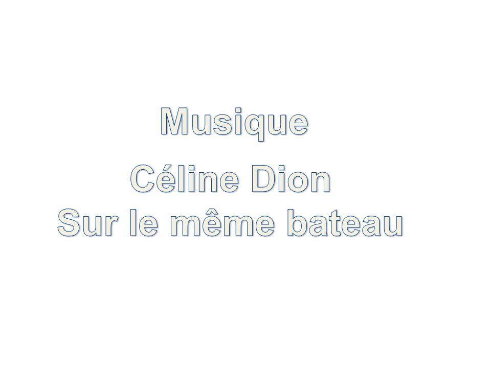 Musique Céline Dion Sur le même bateau