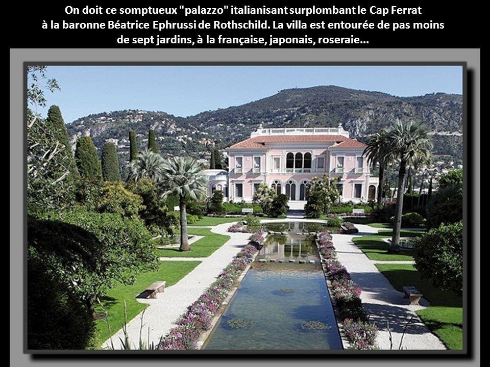 On doit ce somptueux palazzo italianisant surplombant le Cap Ferrat
