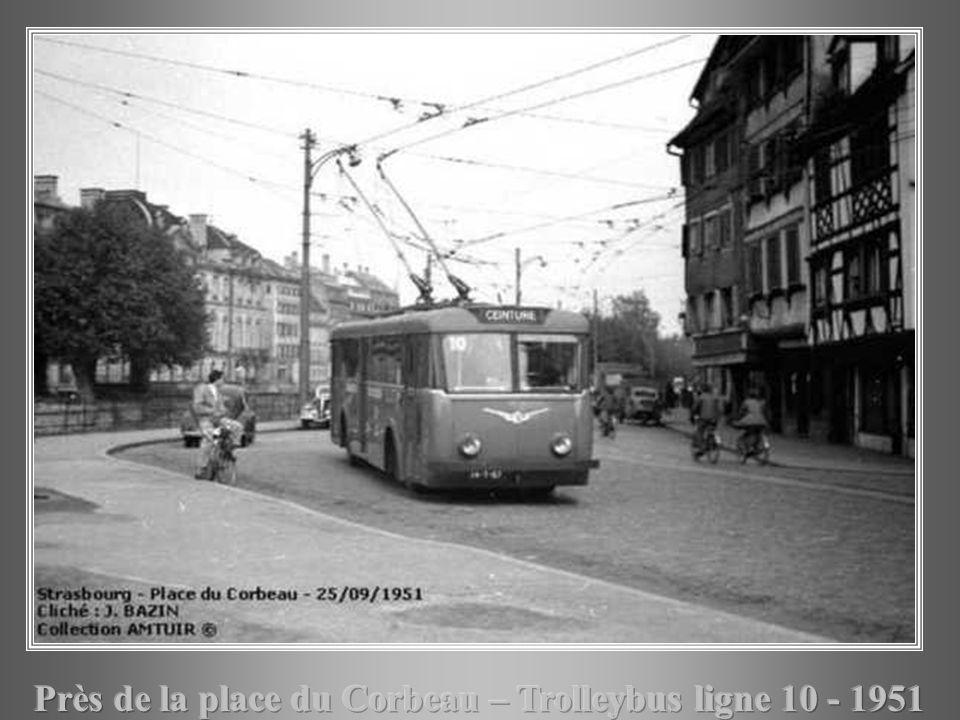 Près de la place du Corbeau – Trolleybus ligne 10 - 1951