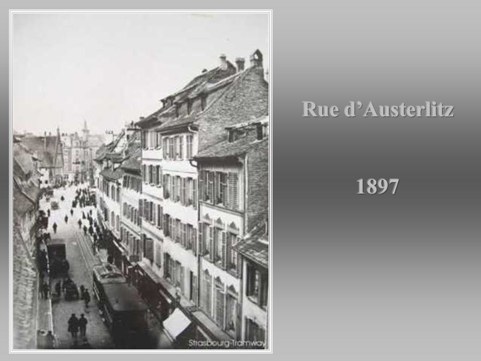Rue d'Austerlitz 1897