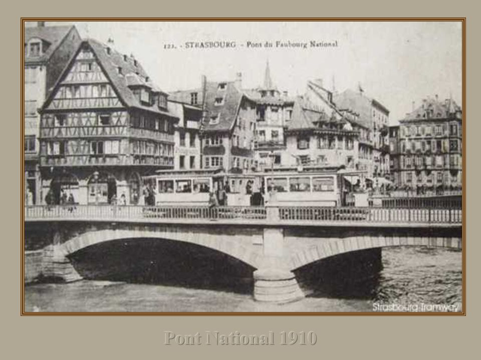 Pont National 1910