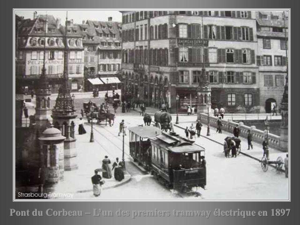 Pont du Corbeau – L'un des premiers tramway électrique en 1897