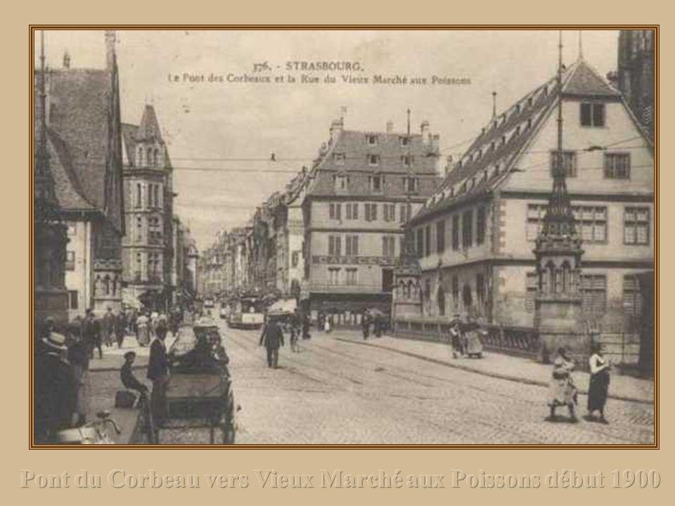 Pont du Corbeau vers Vieux Marché aux Poissons début 1900