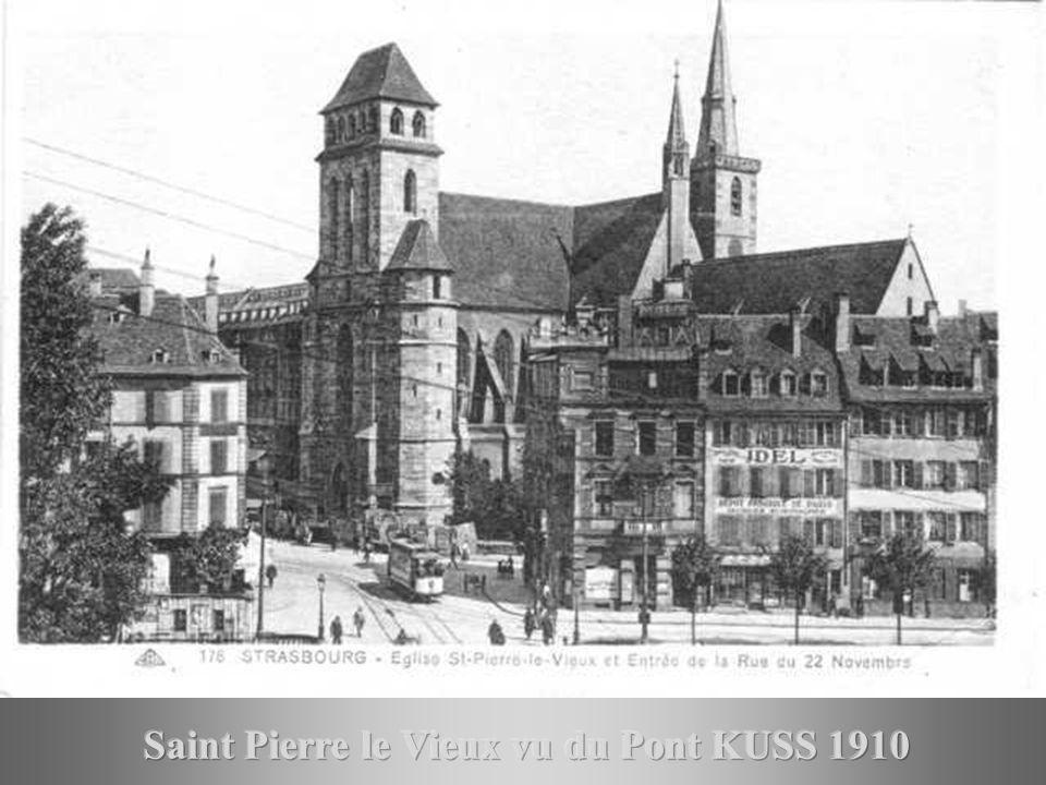Saint Pierre le Vieux vu du Pont KUSS 1910
