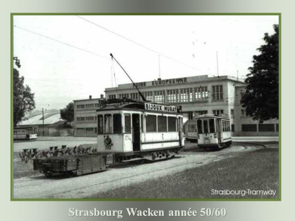 Strasbourg Wacken année 50/60