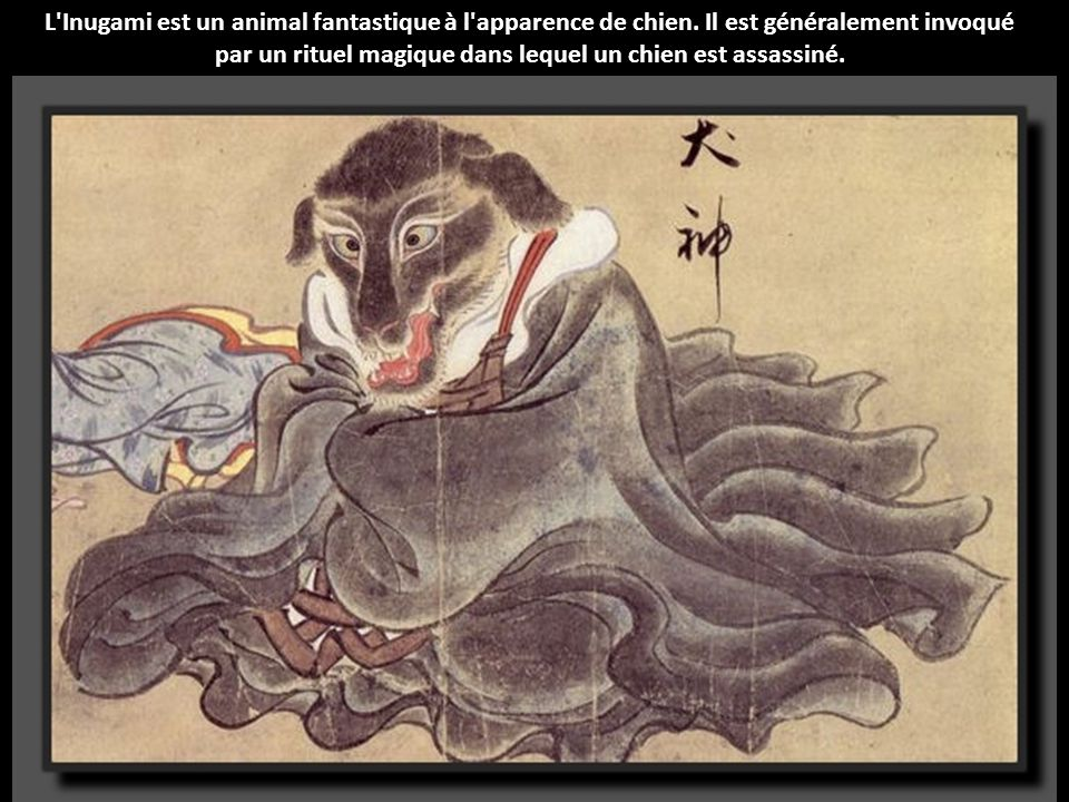 L Inugami est un animal fantastique à l apparence de chien